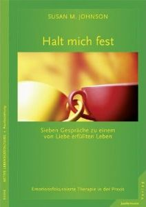 Susan M. Johnson: Halt mich fest
